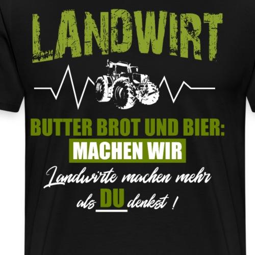 Landwirt Demo Landwirtschaft Butter Brot und Bier - Männer Premium T-Shirt