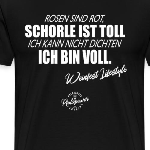 Lustiger Weinfest Schorle Spruch - Männer Premium T-Shirt