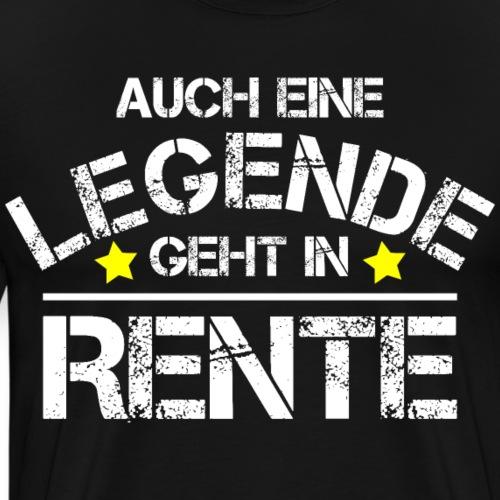 Pension Rente Rentner Legende Ruhestand Geschenk - Männer Premium T-Shirt
