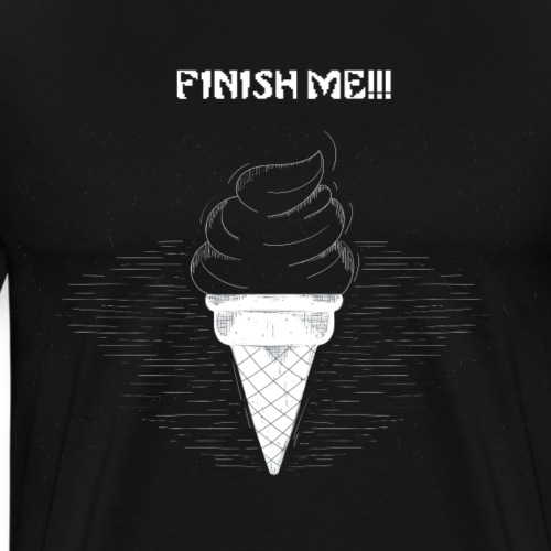 FINISH ME ICE CREAM - Men's Premium T-Shirt