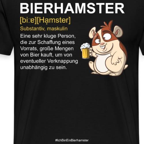 Bierhamster Bier Hamsterkauf Duden Definition Fun - Männer Premium T-Shirt