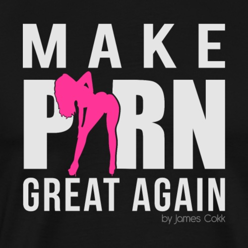 Make Porn great again Funshirt, Party T-Shirt - Männer Premium T-Shirt