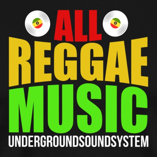 ALL REGGAE MUSIC - Männer Premium T-Shirt