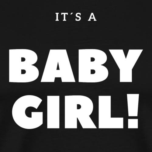 It´s a Baby Girl - Geschenkidee - Männer Premium T-Shirt