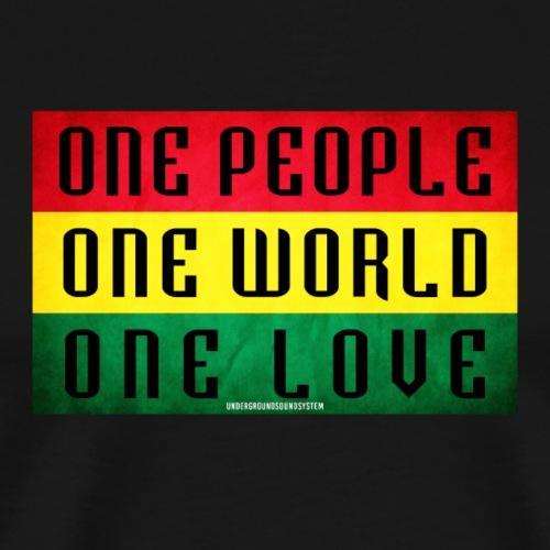 ONE PEOPLE, ONE WORLD, ONE LOVE - Männer Premium T-Shirt