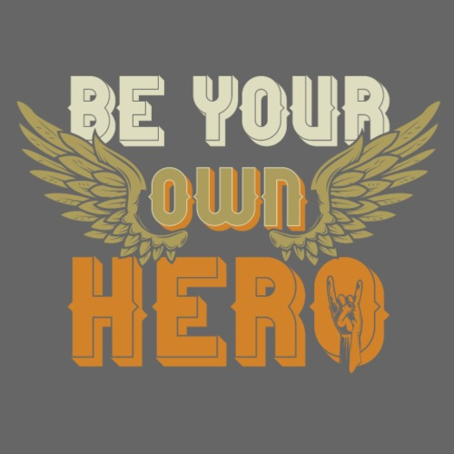 Be your own Hero - Männer Premium T-Shirt