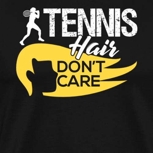 Tennis Hair Don't Care - Männer Premium T-Shirt