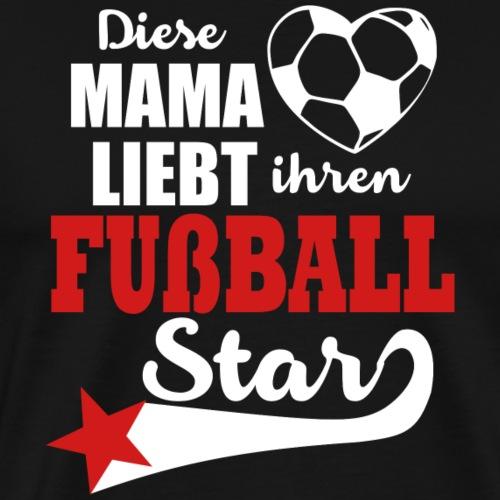 Fußballer Mama - Männer Premium T-Shirt