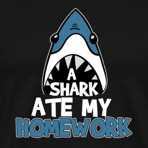 A Shark Ate My Homework - Männer Premium T-Shirt