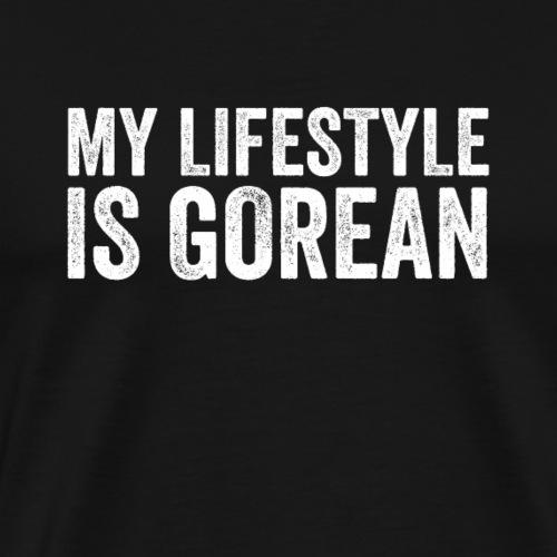 My Lifestyle Is Gorean - Men's Premium T-Shirt