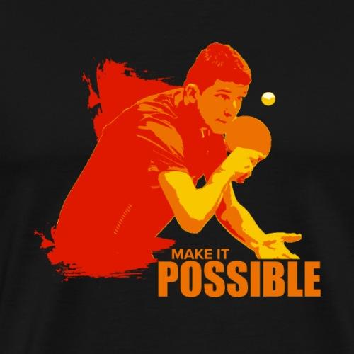 Machen Sie es möglich, spielen Sie Ping Pong - Männer Premium T-Shirt