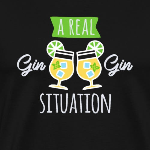 A real GIN GIN situation - Men's Premium T-Shirt