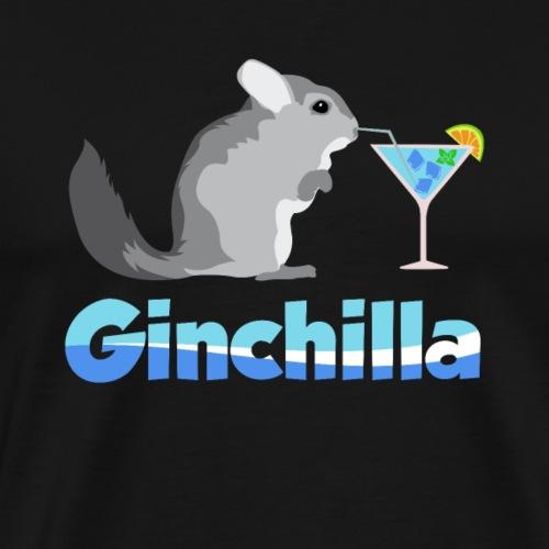 Gin chilla - Funny gift idea - Men's Premium T-Shirt