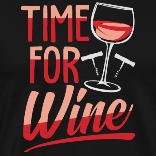 It's time for wine! - Men's Premium T-Shirt