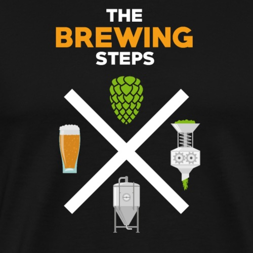 Brewing Steps - Brauer Gift Idea - Men's Premium T-Shirt