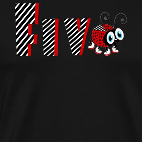 5. Jahr-Familien-Marienkäfer-T-Shirts Geschenk-Tochter - Männer Premium T-Shirt