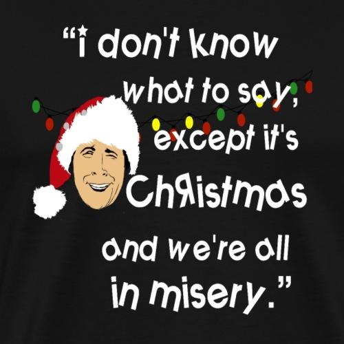 Clark Griswold Wisdom - Men's Premium T-Shirt