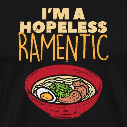 Ich bin hoffnungslos Ramentisch - Männer Premium T-Shirt