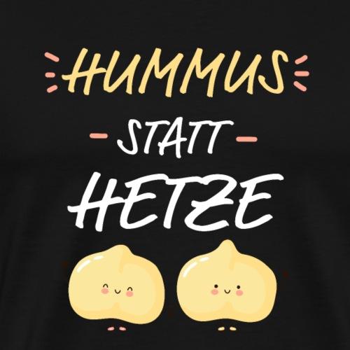Hummus statt Hetze lustige Kichererbsen - Männer Premium T-Shirt