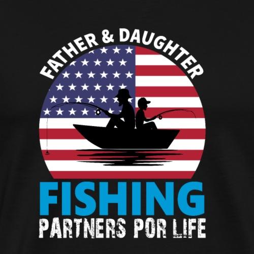 FATHER & DAUGHTER FISHING PARTNERS POR LIFE - Männer Premium T-Shirt