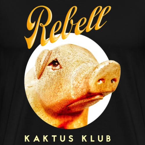 Rebell by Kaktus Klub - Männer Premium T-Shirt