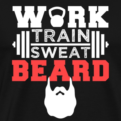 Work Train Sweat Beard - Männer Premium T-Shirt