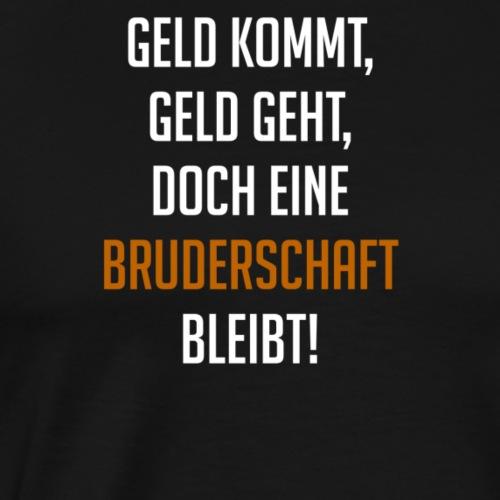 BRUDERSCHAFT - Männer Premium T-Shirt