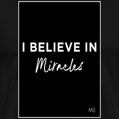 Miracles - T-shirt Premium Homme
