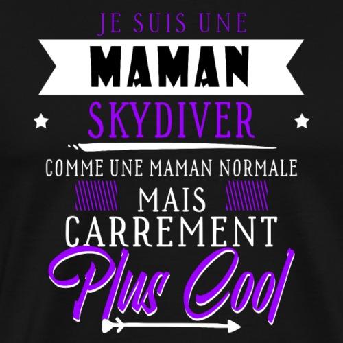 Je suis une maman parachutiste - T-shirt Premium Homme
