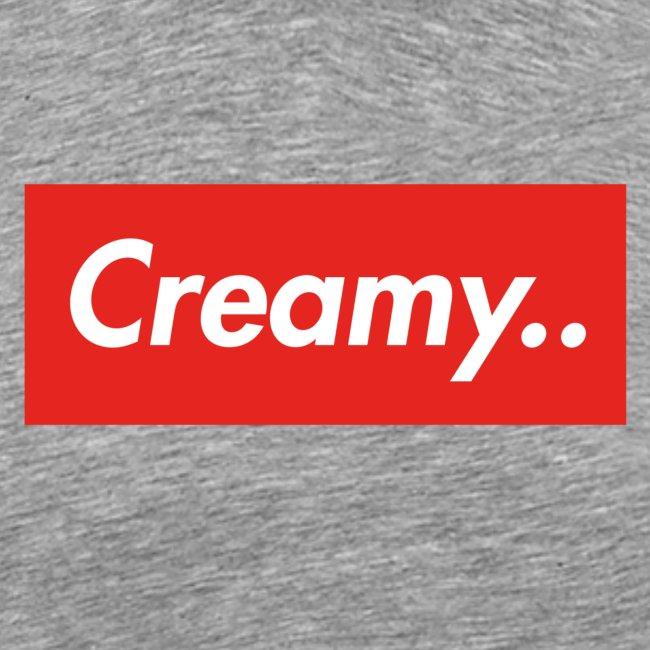 LIMITED EDITION Creamy... Shirts