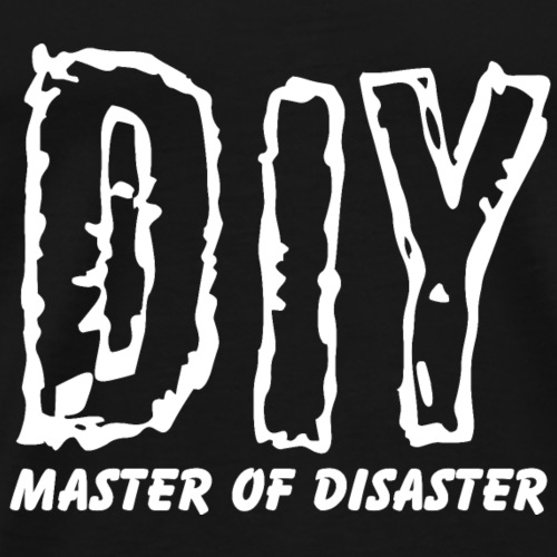 DIY master of disaster - Männer Premium T-Shirt