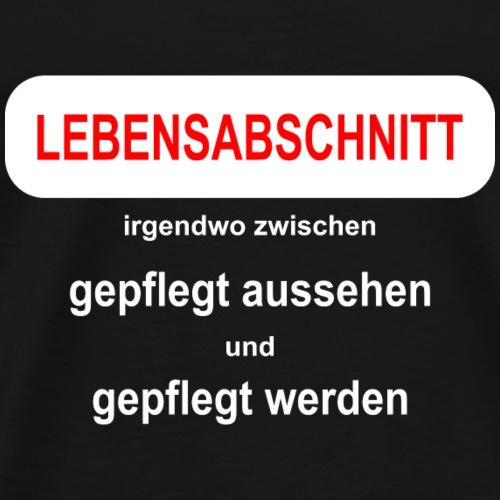 midlife crises Geburtstagsgeschenk Idee - Männer Premium T-Shirt