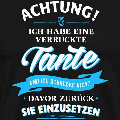 Achtung! verrückte Tante Verwandte Familie Kinder - Männer Premium T-Shirt