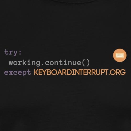 Keyboardinterrupt.org Merch - Männer Premium T-Shirt