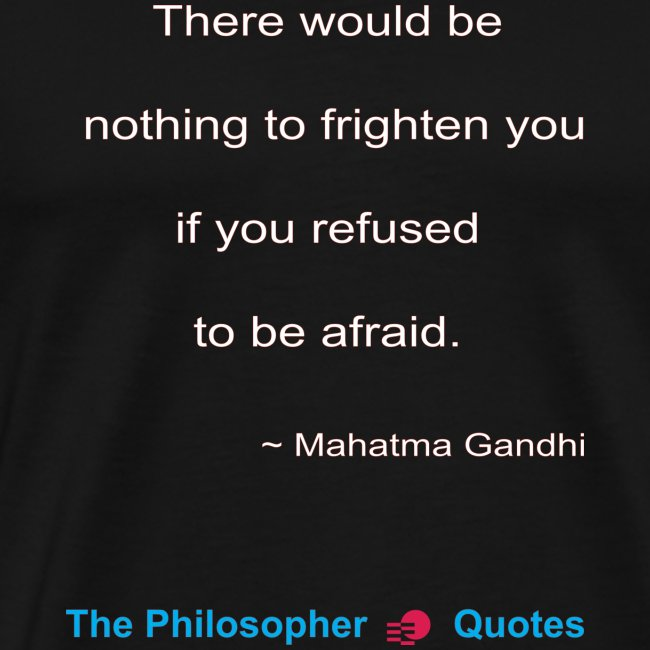 Gandhi Afraid w