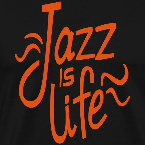 jazz is life - T-shirt Premium Homme