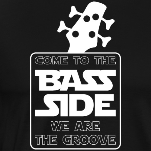 Come to the bass side - T-shirt Premium Homme