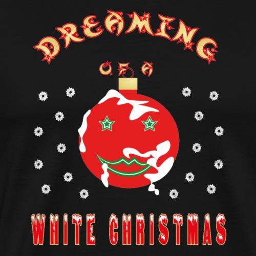 WHITE CHRISTMAS DREAM - Männer Premium T-Shirt