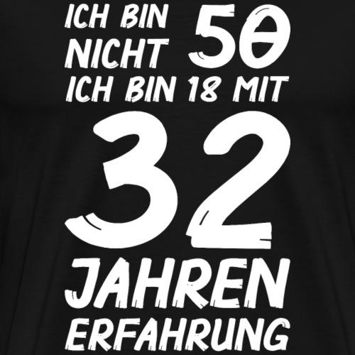 ich bin nicht 50 - Männer Premium T-Shirt