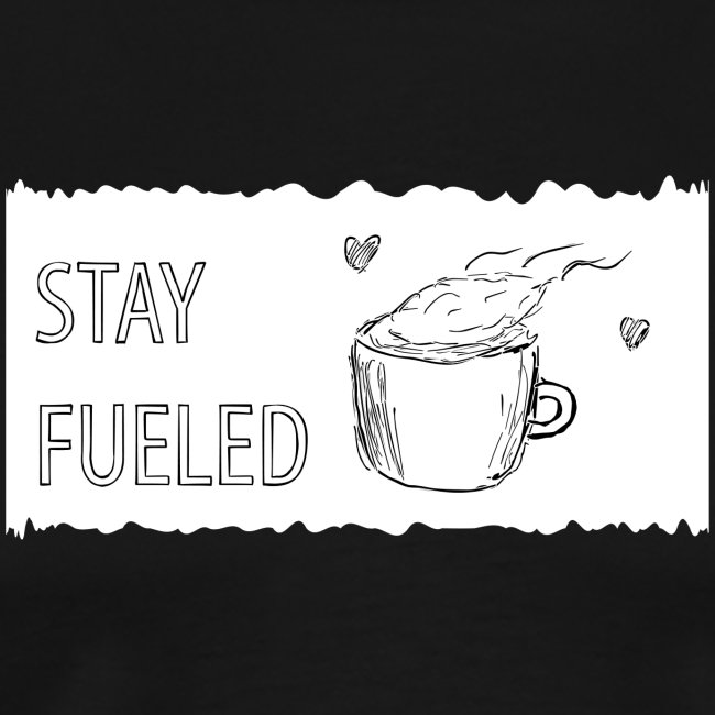 Stay Fueled Coffee