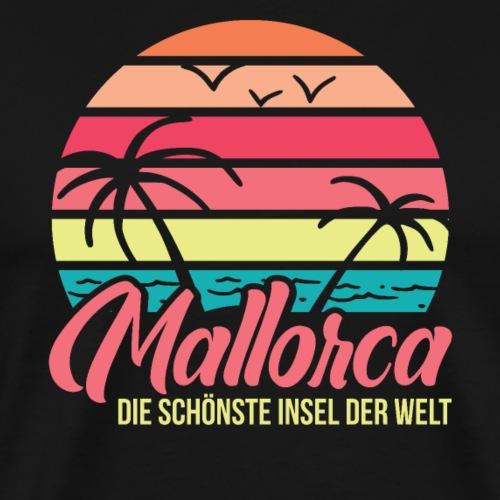 Mallorca - schönste Insel der Welt - Geschenkidee - Männer Premium T-Shirt