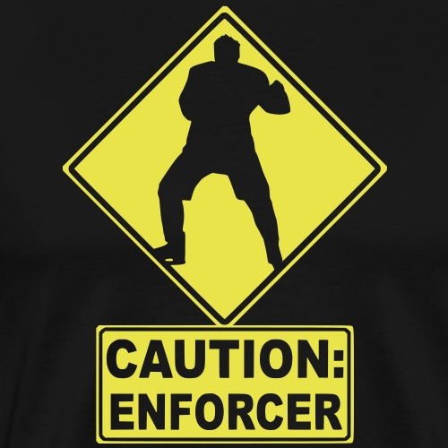 CAUTION: Hockey Enforcer - Men's Premium T-Shirt