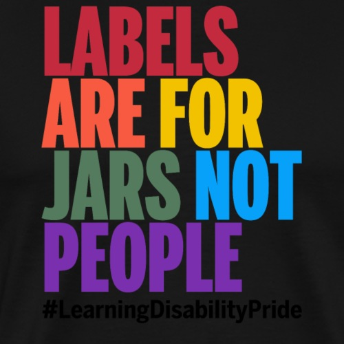 Labels are for Jars, Not People - Men's Premium T-Shirt