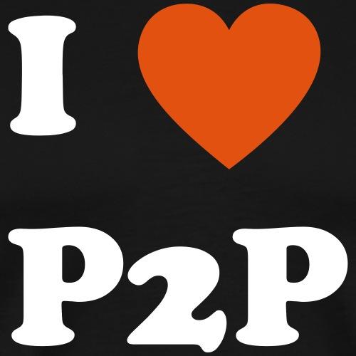 I Love P2P - Männer Premium T-Shirt