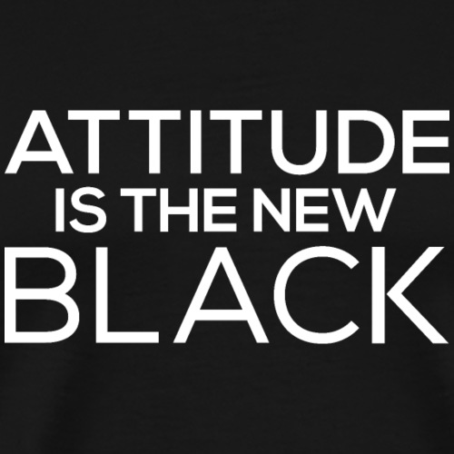 Attitude is the new black - Men's Premium T-Shirt