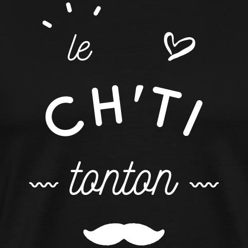 le ch'ti tonton - T-shirt Premium Homme