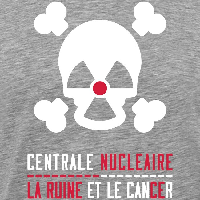 Centrale nucléaire - la ruine et le cancer
