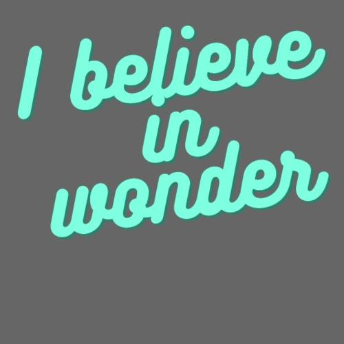 I believe in wonder - Männer Premium T-Shirt