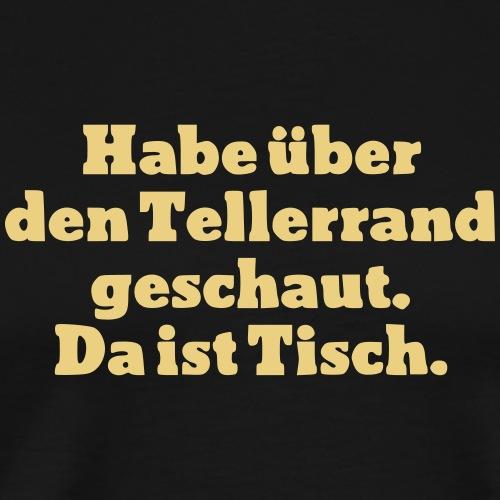 Tellerrand - Männer Premium T-Shirt