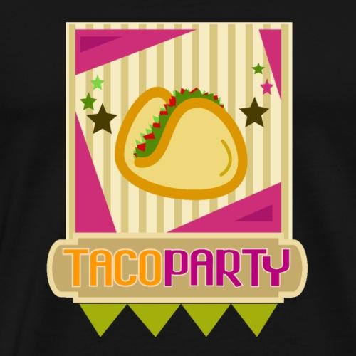 TACOPARTY tshirt - Camiseta premium hombre